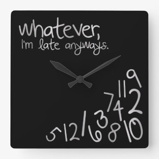 Whatever, I'm late anyways - black & silver Clock
