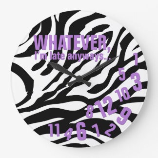 whatever, I'm late anyways - black zebra stripes Large Clock