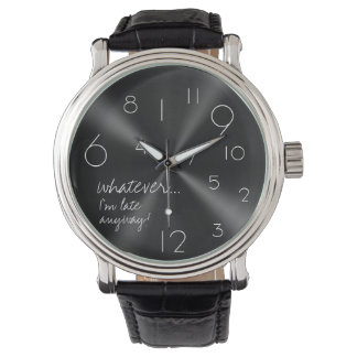 whatever, I'm late anyways - modern black & white Wristwatch