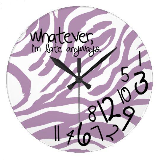 whatever, I'm late anyways - purple zebra stripes Large Clock