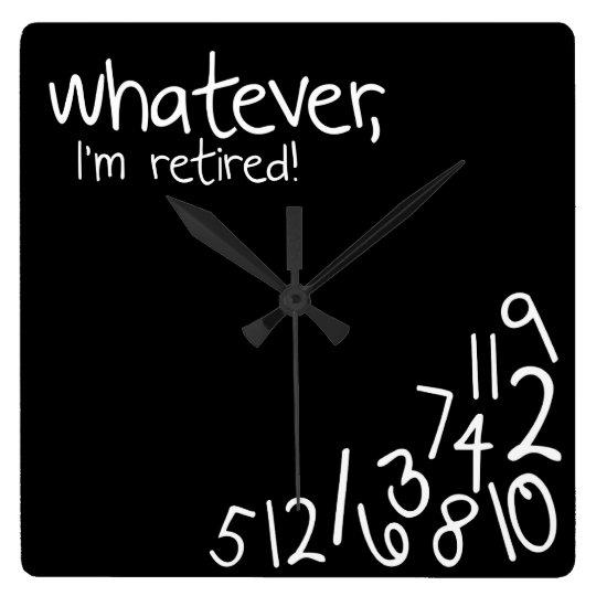 whatever, I'm retired! Wallclock