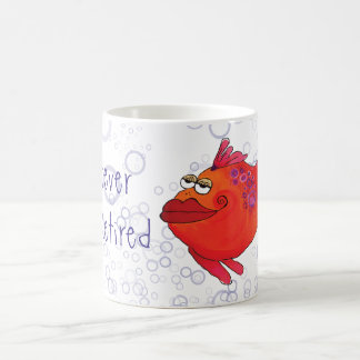 Whatever I'm Retired Whimsical Fish Artwork Coffee Mug