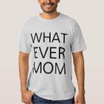 whatever mom tshirt