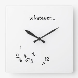 Whatever O'Clock Wall Clocks