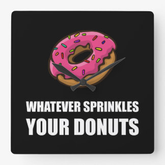Whatever Sprinkles Your Donuts Clock