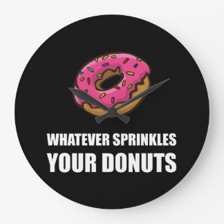 Whatever Sprinkles Your Donuts Clocks