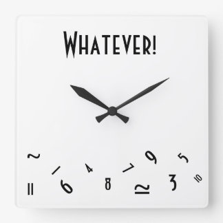 Whatever! Square Wall Clock