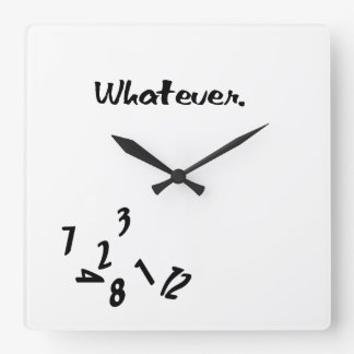 Whatever... Square Wall Clock