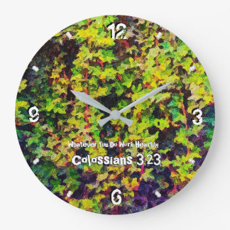 Whatever You Do Work Heartily Colossians 3 -93 Large Clock