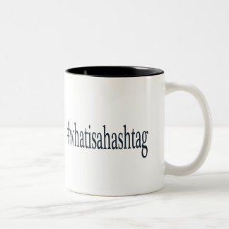 #whatisahashtag Two-Tone coffee mug
