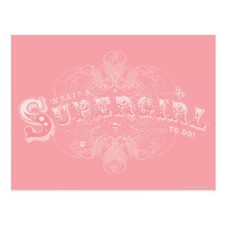 What's a Supergirl to Do Pink Postcard