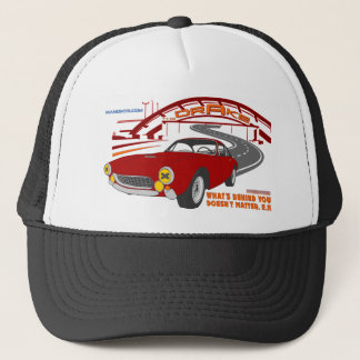What's behind you doesn't matter. E. F. Trucker Hat