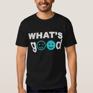 What's good t shirt
