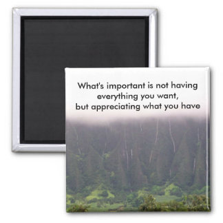 What's important... - Customized Magnet