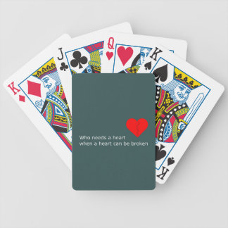 What's love got to do with it bicycle playing cards