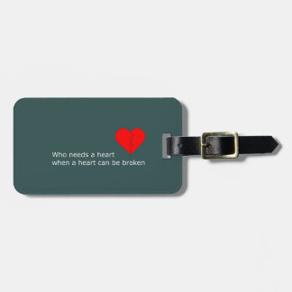 What's love got to do with it luggage tag