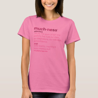 What's Muchness? Pink Glitter Tee