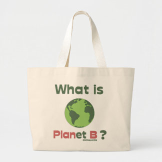 What's Plan B? Jumbo Tote Bag