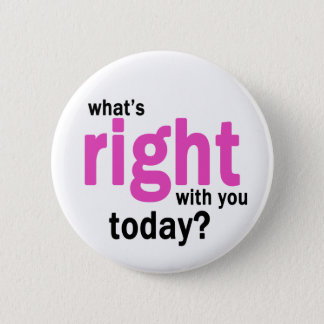 What's Right? Button