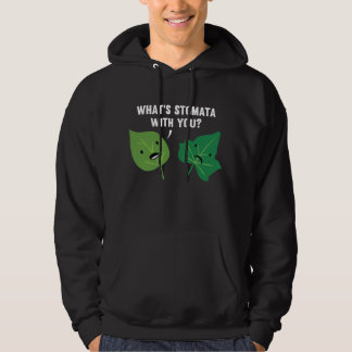 What's Stomata With You? Hoodie