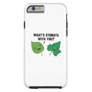 What's Stomata With You? Tough iPhone 6 Case