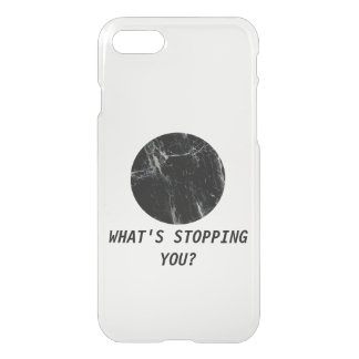 What's Stopping You? Marble Minimal Transparent iPhone 7 Case