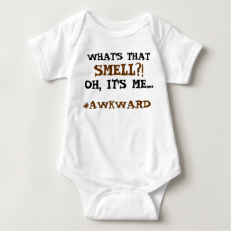 What's that smell? Oh it's me...awkward! Baby tee