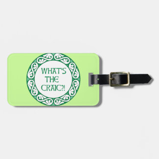 What's the Craic? Luggage Tag
