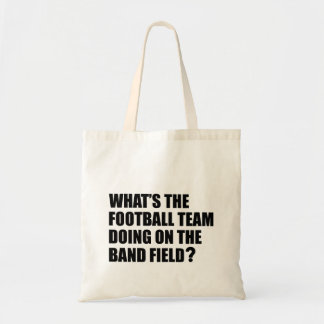 What's the Football Team Doing? School Band Humour Tote Bag