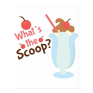 Whats The Scoop Postcard