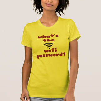 What's the WIFI password? Funny/Humor T-Shirt