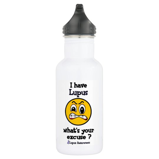 What's Your Excuse...Lupus 532 Ml Water Bottle