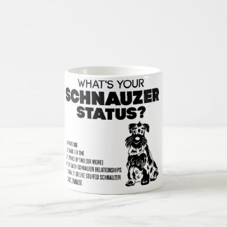 What's Your Schnauzer Status? Coffee Mug