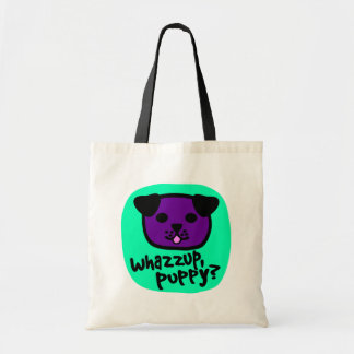 Whazzup, Puppy? With Cute Puppy Face Budget Tote Bag