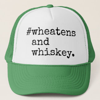 Wheatens and Whiskey Trucker Hat