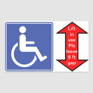 """Wheelchair Lift in Use"" Sticker"