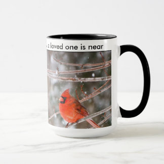 When a cardinal appears, a loved one is near mug