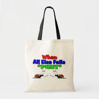 When All Else Fails *PUNT* Canvas Bag