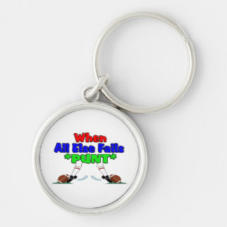 When All Else Fails *PUNT* Silver-Colored Round Keychain