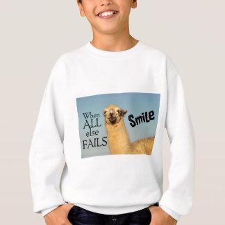 When all else fails Smile Sweatshirt