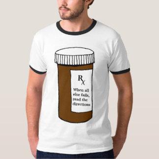 When All Else Fails... T-Shirt