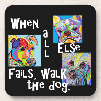 When All Else Fails, Walk the Dog Coaster