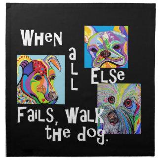 When All Else Fails, Walk the Dog Napkin