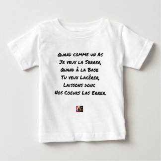 WHEN AS AN ACE I WANT TO TIGHTEN IT, WHEN WITH BA BABY T-Shirt