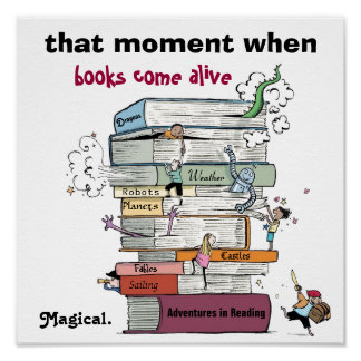 When Books Come Alive Literacy Poster