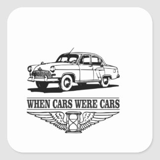 when cars were cars yeah square sticker