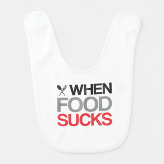 When Food Sucks Baby Bib