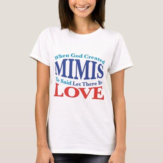 When God Created Mimis T-Shirt