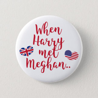 When Harry met Meghan | Fun Royal Wedding 2 Inch Round Button