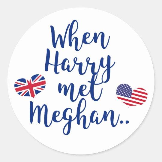When Harry met Meghan | Fun Royal Wedding Classic Round Sticker